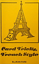 Card Tricks, French Style by Jean Fare