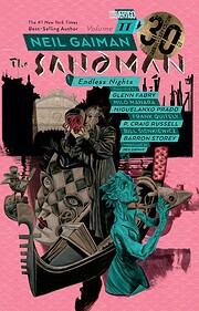 Sandman Volume 11: Endless Nights 30th…