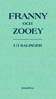 Franny och Zooey av J D Salinger