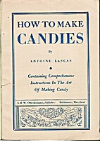 How to make candies for sale or the home,…