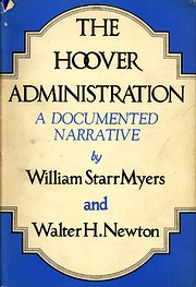 The Hoover administration; a documented…
