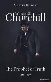 Winston S. Churchill, Volume 5: The Prophet…