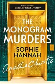 The Monogram Murders: A New Hercule Poirot…