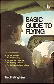 Basic Guide to Flying de Paul Fillingham