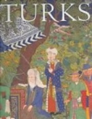 Turks : A Journey of a Thousand Years,…