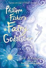 Philippa Fisher's fairy godsister de Liz…