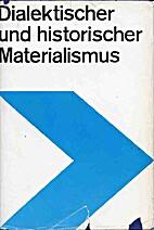 Dialektischer und historischer Materialismus…