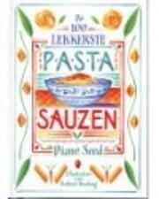 De 100 lekkerste pastasauzen – tekijä:…