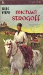 Michael Strogoff par Jules Verne