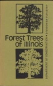 FOREST TREES OF ILLINOIS (10TH EDITION) by…