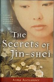 The Secrets of Jin-shei de Alma Alexander