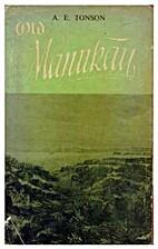 Old Manukau by A E TONSON