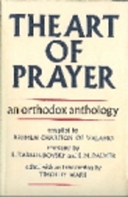 The Art of Prayer: An Orthodox Anthology af…