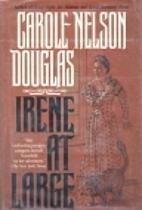 Irene at Large by Carole Nelson Douglas