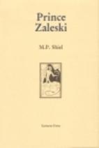 Prince Zaleski, Limited Edition by M. P.…