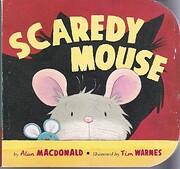 Scaredy Mouse af Alan MacDonald