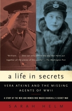 A Life in Secrets: Vera Atkins and the…