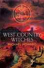 West Country Witches - Michael Howard