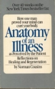 Anatomy of an Illness as Perceived by the…