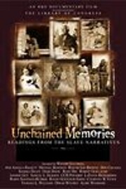 Unchained Memories : Readings from the Slave…