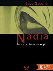 Nadia la voz del terror en Argel av Baya…