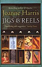 Jigs & Reels: Stories (P.S.) by Joanne…