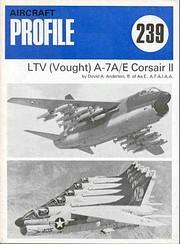 Aircraft Profile No. 239: LTV (Vought)…