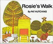 Rosie's Walk af Pat Hutchins