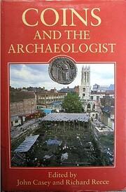 Coins and the Archaeologist de Richard Reece