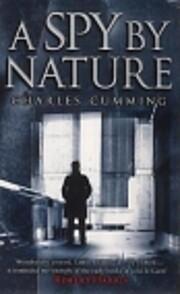 A Spy by Nature: A Novel (Alec Milius) por…