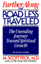 Further Along the Road Less Traveled: The…