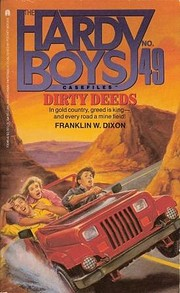 Dirty Deeds (The Hardy Boys Casefiles No.49)…