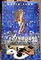 Ventedage : roman by Lotte Inuk