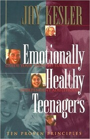 Emotionally Healthy Teenagers: 10 Proven…