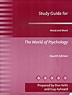 Study Guide to the World of Psychology 4th…
