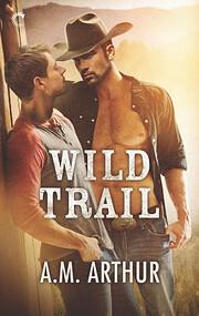 Wild Trail: A Gay Cowboy Romance (Clean…