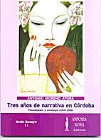 Tres años de narrativa en Córdoba:…
