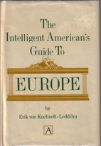 The intelligent American's guide to Europe…