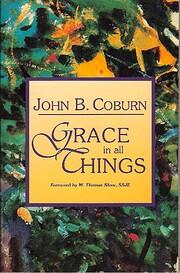 Grace in All Things por John B. Coburn