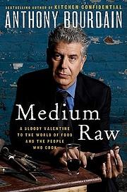 Medium Raw: A Bloody Valentine to the World…