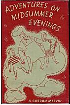 Adventures on midsummer evenings by Arthur…