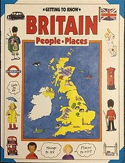 Getting to Know Britain: People, Places av…