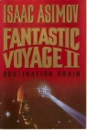 Fantastic voyage II : destination brain por…