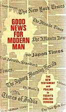 Good News for Modern Man: The New Testament…