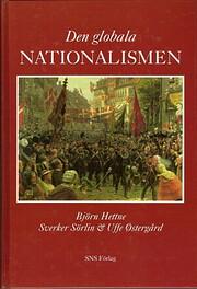Den globala nationalismen : nationalstatens…