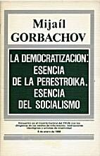 La democratización : esencia de la…