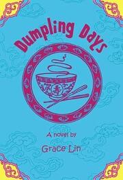 Dumpling Days (A Pacy Lin Novel) von Grace…