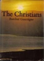 The Christians by Bamber Gascoigne
