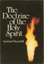 The Doctrine of the Holy Spirit by Landrum…