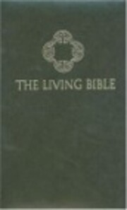 The Living Bible, paraphrased